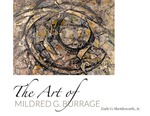 The Art Of Mildred G. Burrage by University of New England Art Gallery and Earle G. Shettleworth Jr.