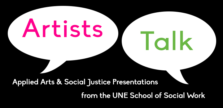 Applied Arts and Social Justice Artist Talks