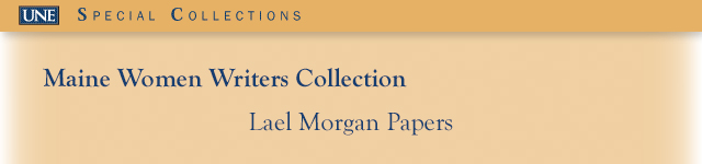 Lael Morgan Manuscript and Book Excerpts, 1944-2012