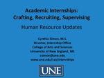 Academic Internships: Crafting, Recruiting, Supervising by Cynthia Simon
