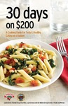 30 Days On $200: A Cooking Guide For Tasty & Healthy Eating On A Budget by Benjamin J. Slocum