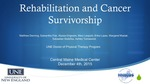 Rehabilitation And Cancer Survivorship by Matthew Denning, Samantha Fisk, Alyssa Grigware, Mary Leopold, Erika Lopez, Margaret Masiak, Sebastian Stoltzfus, and Ashley Tomaswick