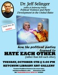 Week 4: How The Political Parties Learned To Hate Each Other (Rather Than Kill Each Other) by Mary Johnson