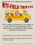 Week 8: WTF — Field Trip??!!