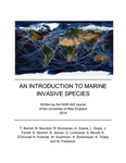 An Introduction To Marine Invasive Species by Teresa Berndt, Natasha Bourdon, Rebecca Buchanan, Abigail Doane, Laura Doyle, Jacob Farrell, Angela Henrich, Blaise Jenner, Christopher Lockwood, Ashleigh Novak, Kiera O'Donnell, Hanna Pultorak, Wyler Scamman, Alec Strohmeyer, Keenan Tilsley, and Markus Frederich
