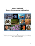 Aquatic Invasions: Causes, Consequences, And Solutions
