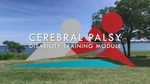 Cerebral Palsy Training Module by Emily Gall, Chelsea Paul, Kristina Jamo, and Shannon Bergeland