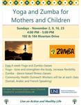 Yoga Zumba Program Flyer: English Language by Elizabeth Crawford, Faith Swenson, Angela Serrani, Kathleen Cassidy, Brittany Roy, and Trixie Porter