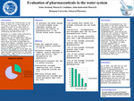 Evaluation Of Pharmaceuticals In The Water System by Tesha Turnball and John Redwanski