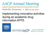 Implementing Innovative Activities During An Academic Drug Information APPE