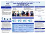 Functional Mobility And Gait Training During Inpatient Rehabilitation Following Middle Cerebral Artery Stroke: A Case Report by Emily Wallingford