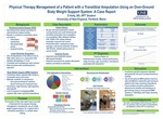 Physical Therapy Management Of A Patient With A Transtibial Amputation Using An Over-Ground Body Weight Support System: A Case Report