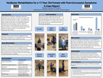 Vestibular Rehabilitation For A 17-Year Old Female With Post-Concussion Symptoms: A Case Report by Elizabeth Mosley