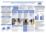 High Intensity Intervals And Gait Training For A Patient With Heart Failure And Parkinson Disease In A Skilled Nursing Facility: A Case Report by Kelly Fritz