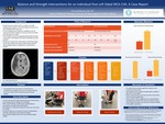 Balance And Strength Interventions For An Individual Post Left Sided MCA CVA: A Case Report by Annie McKenzie