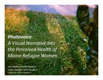 Photovoice: Assessing Barriers To Health Among Maine's Somalian Refugee Women
