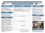 The Physiological Effects of Exercising Alone Versus with a Partner by Tyler Chamberlin, Kristen Green, and Patrick Robichaud