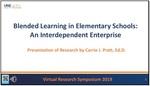 Blended Learning In Elementary Schools: An Interdependent Enterprise by Carrie J. Pratt