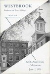 125th Anniversary Celebration, Westbrook Seminary and Junior College, June 2, 1956 by Westbrook College & Junior College