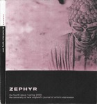 Zephyr: The Fourth Issue by Zephyr Faculty Advisor, Matthew Bibeau, Andrew Shuttleworth, Tiffany Cherry, Lisa Curtiss, Angela Dobson, Lindsay Ellis, Jaedra Emery, Stephanie Fournier, Anne Hardy, Judith Haug, Kristen McElheny, Paula Scilipoti, Charissa Wong, and Kristie Worster